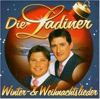 Cover Die Ladiner - Winter- und Weihnachtslieder