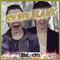 Cover Die Lochis - Ich bin blank