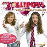 Cover Die Lollipops - Party, Popcorn, Polonaise!