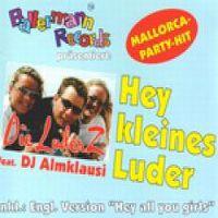 Cover Die LuderZ feat. DJ Almklausi - Hey kleines Luder