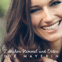 Cover Die Mayerin - Zwischen Himmel und Erden