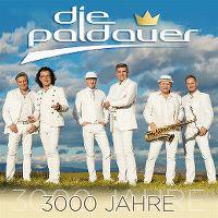 Cover Die Paldauer - 3000 Jahre