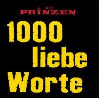 Cover Die Prinzen - 1000 liebe Worte
