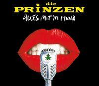 Cover Die Prinzen - Alles mit'm Mund