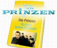 Cover Die Prinzen - Be Cool Speak Deutsch