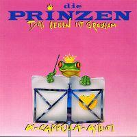 Cover Die Prinzen - Das Leben ist grausam