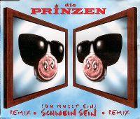 Cover Die Prinzen - Du musst ein Schwein sein