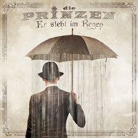 Cover Die Prinzen - Er steht im Regen