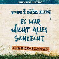 Cover Die Prinzen - Es war nicht alles schlecht