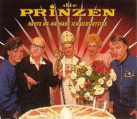 Cover Die Prinzen - Heute ha-ha-habe ich Geburtstag