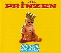 Cover Die Prinzen - Ich will ein Baby