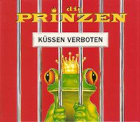 Cover Die Prinzen - Küssen verboten