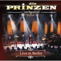 Cover Die Prinzen - Orchestral - Live In Berlin