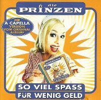 Cover Die Prinzen - So viel Spass für wenig Geld