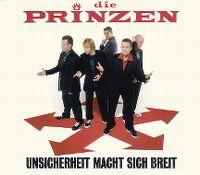 Cover Die Prinzen - Unsicherheit macht sich breit