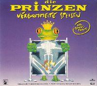 Cover Die Prinzen - Vergammelte Speisen