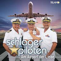 Cover Die Schlagerpiloten - Am Airport der Liebe