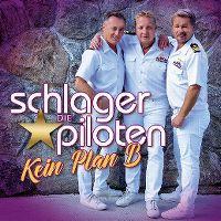 Cover Die Schlagerpiloten - Kein Plan B