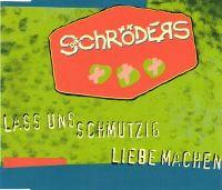 Cover Die Schröders - Laß uns schmutzig Liebe machen