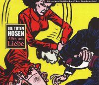 Cover Die Toten Hosen - Alles aus Liebe