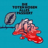 Cover Die Toten Hosen - Alles passiert
