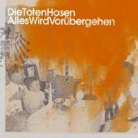 Cover Die Toten Hosen - Alles wird vorübergehen
