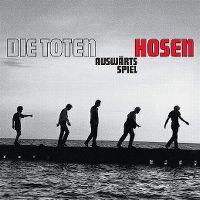 Cover Die Toten Hosen - Auswärtsspiel