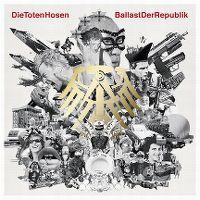 Cover Die Toten Hosen - Ballast der Republik