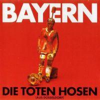 Cover Die Toten Hosen - Bayern