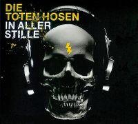 Cover Die Toten Hosen - In aller Stille