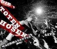 Cover Die Toten Hosen - Machmalauter - Live