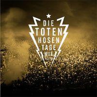 Cover Die Toten Hosen - Tage wie diese