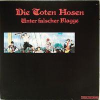 Cover Die Toten Hosen - Unter falscher Flagge