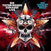 Cover Die Toten Hosen - Zuhause Live - Das Laune der Natour-Finale