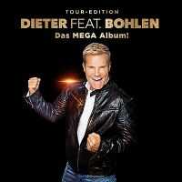 Cover Dieter Bohlen - Dieter feat. Bohlen - Das Mega Album!
