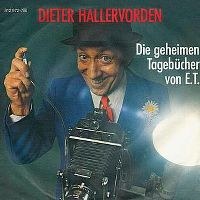 Cover Dieter Hallervorden - Die geheimen Tagebücher von E.T