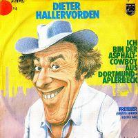 Cover Dieter Hallervorden - Ich bin der Asphalt-Cowboy von Dortmund-Aplerbeck