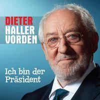 Cover Dieter Hallervorden - Ich bin der Präsident