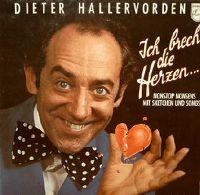 Cover Dieter Hallervorden - Ich brech' die Herzen...