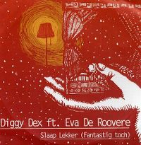 Cover Diggy Dex feat. Eva De Roovere - Slaap lekker (Fantastig toch)