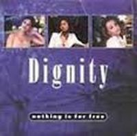 Cover Dignity - Nothing Is For Free