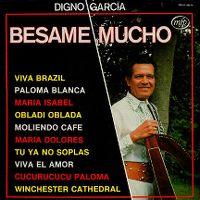 Cover Digno Garcia - Besame Mucho