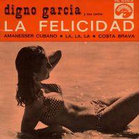 Cover Digno Garcia - La felicidad