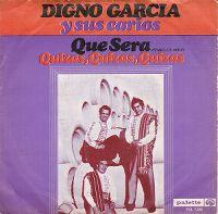 Cover Digno Garcia Y Sus Carios - Que sera