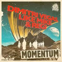 Cover Dimitri Vegas, Like Mike & Regi - Momentum