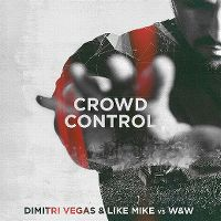 Cover Dimitri Vegas & Like Mike vs. W&W - Crowd Control