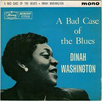 Cover Dinah Washington - A Bad Case Of The Blues