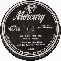 Cover Dinah Washington - Be Fair To Me