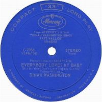Cover Dinah Washington - Everybody Loves My Baby (But My Baby Don't Love Nobody But Me)