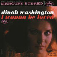 Cover Dinah Washington - I Wanna Be Loved